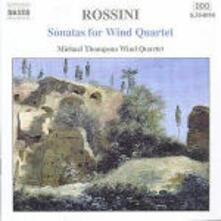 Sonate per archi trascritte per quartetto di strumenti a fiato - CD Audio di Gioachino Rossini,Michael Thompson Wind Quintett