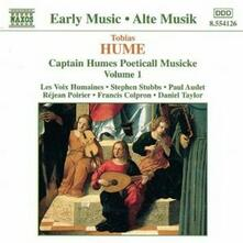 Captain Humes Poeticall Musicke vol.1 - CD Audio di Tobias Hume,Les Voix Humaines