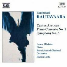 Cantus Articus op.61 - Concerto per pianoforte n.1 - Sinfonia n.3 - CD Audio di Einojuhani Rautavaara