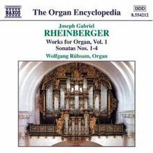 Musica per organo vol.1 - CD Audio di Wolfgang Rübsam,Joseph Gabriel Rheinberger