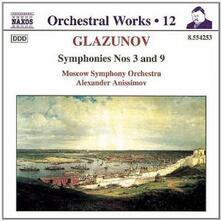 Sinfonie n.3, n.9 - CD Audio di Alexander Kostantinovich Glazunov,Moscow Symphony Orchestra,Alexander Anisimov
