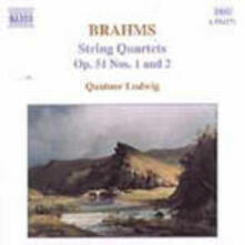 Quartetti per archi n.1, n.2 - CD Audio di Johannes Brahms,Ludwig Quartet