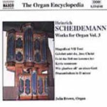 Opere per organo vol.3 - CD Audio di Julia Brown,Heinrich Scheidemann