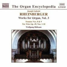 Musica per organo vol.3 - CD Audio di Wolfgang Rübsam,Joseph Gabriel Rheinberger