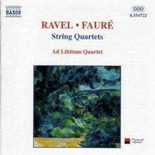 Quartetti per archi - CD Audio di Maurice Ravel,Gabriel Fauré,Ad Libitum Quartet