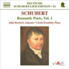 Lieder. Romantic Poets vol.1 - CD Audio di Franz Schubert