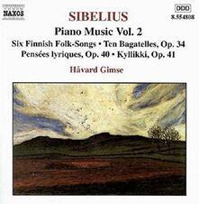 Piano Music vol.2: 6 Canti popolari finlandesi - 10 Bagatelle op.34 - Il Cavaliere - Intermezzo - CD Audio di Jean Sibelius