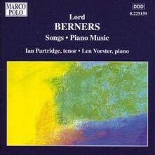 Lieder - Opere per pianoforte - CD Audio di Ian Partridge,Lord Berners,Len Vorster