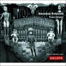 Opere per Pianoforte. Sonata Op.22, Four Pieces Op.33, Sonatine, .. (Digipack) - CD Audio di Christina Bjorkoe,Knudage Riisager