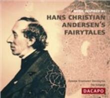 Musica Ispirata Dalle Favole di Hans Christian Andersen - CD Audio di Ole Schmidt