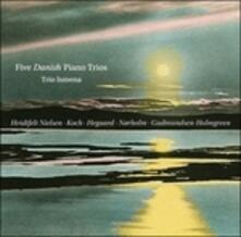 Cinque trii danesi con pianoforte - CD Audio di Trio Ismena