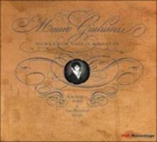 Opere per violino e chitarra - CD Audio di Mauro Giuliani,Lars Hannibal,Kim Sjorgen