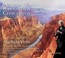 American Recorder Concertos - CD Audio di Michala Petri