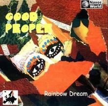 Rainbow Dream - CD Audio di Good People