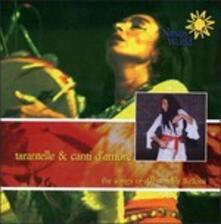 Tarantelle e canti d'amore - CD Audio