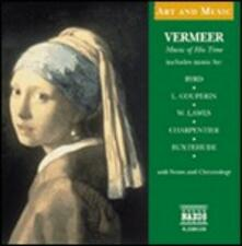 Musica al tempo di Vermeer - CD Audio