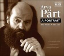 A Portrait Of Arvo Part - CD Audio di Arvo Pärt