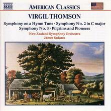 Sinfonie - Pilgrims & Pioneers - CD Audio di Virgil Thomson