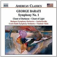 Sinfonia n.1 - Chant of Light - Chant of Darkness - CD Audio di George Barati