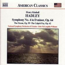 Sinfonia n.4 - The Ocean op.99 - The Culprit Fay op.62 - CD Audio di Harry Kimball Hadley