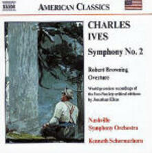 Sinfonia n.2 - Robert Browing Ouverture - CD Audio di Charles Ives