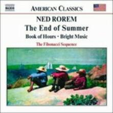 The End of Summer - Books of Hours - Bright Music - CD Audio di Ned Rorem