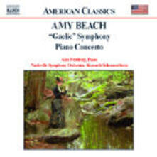 Concerto per pianoforte - Sinfonia gaelica - CD Audio di Amy Beach