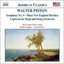 Sinfonia n.4 - 3 New England Sketches - Capriccio per arpa e orchestra - CD Audio di Gerard Schwarz,Seattle Symphony Orchestra,Walter Piston