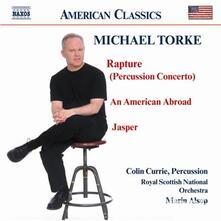 An American Abroad - Jasper - Rapture - CD Audio di Royal Scottish National Orchestra,Marin Alsop,Michael Torke