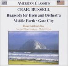 Rapsodia per corno e orchestra - Middle Earth - Gate City - CD Audio di Craig Russell