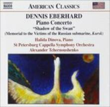 Shadow of the Swan: Concerto per pianoforte - Prometheus Wept - CD Audio di Dennis Eberhard