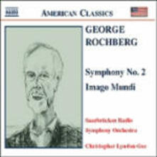 Sinfonia n.2 - Imago Mundi - CD Audio di George Rochberg,Christopher Lyndon-Gee