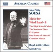 Musica per orchestra di fiati - CD Audio di John Philip Sousa,Royal Artillery Band,Keith Brion