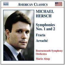 Sinfonie n.1, n.2 - CD Audio di Bournemouth Symphony Orchestra,Marin Alsop,Michael Hersch