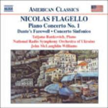 Concerto per pianoforte n.1 - Dante's Farewell - Concerto Sinfonico - CD Audio di Nicholas Flagello