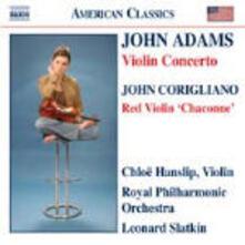 Concerto per violino / The Red Violin - Chaco / 2 Rapsodie / Tristan and Isold - CD Audio di John Adams,George Enescu,John Corigliano,Franz Waxman,Leonard Slatkin,Royal Philharmonic Orchestra,Chloë Hanslip