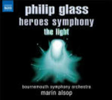 Heroes Symphony - The Light - CD Audio di Philip Glass,Bournemouth Symphony Orchestra,Marin Alsop