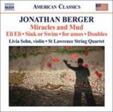 Miracles and Mud - CD Audio di Jonathan Berger