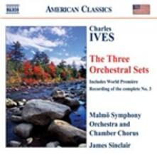 Orchestral Sets - CD Audio di Charles Ives,Malmö Symphony Orchestra,James Sinclair