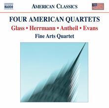 Four American Quartets - CD Audio di Philip Glass,Bernard Herrmann,George Antheil,Ralph Evans,Fine Arts Quartet