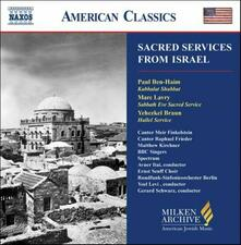 Sacred Services from Israel - CD Audio di Radio Symphony Orchestra Berlino,Gerard Schwarz