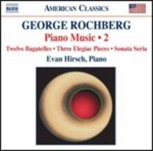 Opere per pianoforte vol.2 - CD Audio di George Rochberg