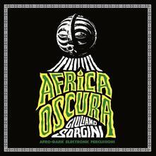 Africa Oscura - CD Audio di Giuliano Sorgini
