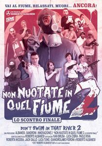 Non Nuotate In Quel Fiume 2. Lo scontro finale (DVD) di Roberto Albanesi - DVD