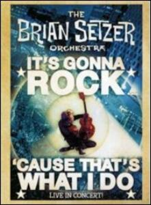The Brian Setzer Orchestra. It's Gonna Rock 'Cause That's What I do - Blu-ray