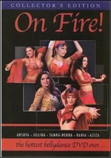 On Fire! The Hottest Bellydance DVD Ever (DVD) - DVD