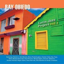 Latin Jazz Project vol.1 - CD Audio di Ray Obiedo