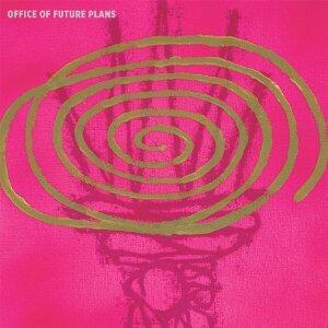 Office of Future Plans - Vinile LP di Office of Future Plans