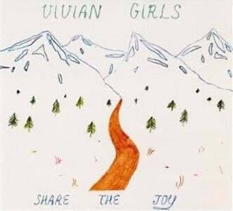 Share the Joy - Vinile LP di Vivian Girls