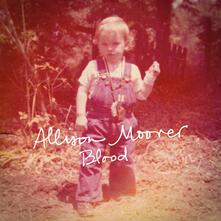 Blood - CD Audio di Allison Moorer